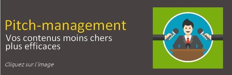 Pitch-management : des contenus moins chers, plus efficaces