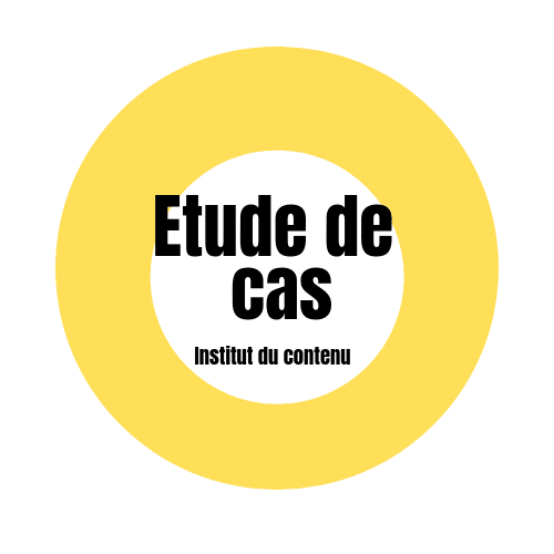 Etude de cas Institut du contenu