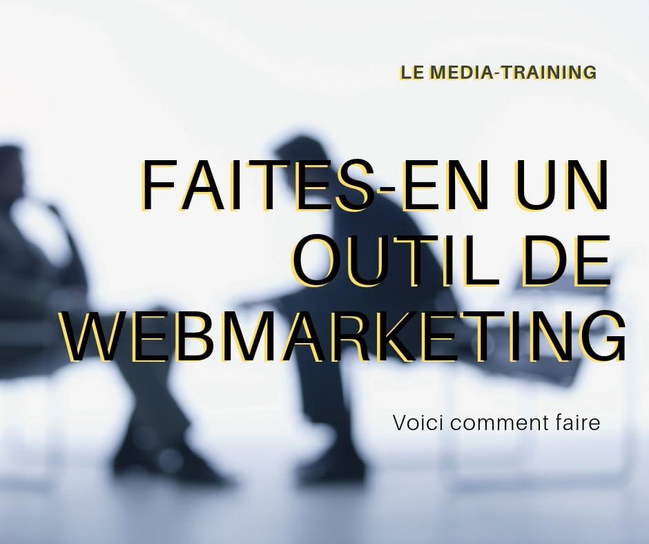 mediatraining faites-en un outil de webmarkting