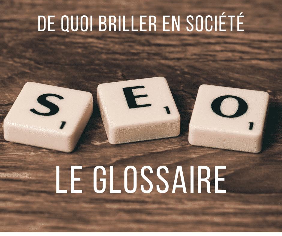 Termes du SEO : petit glossaire 2018-2019