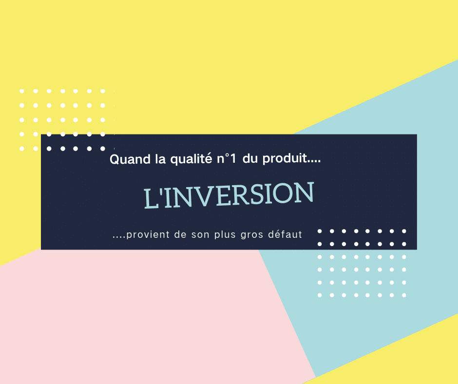 Copywriting : la technique de l'inversion