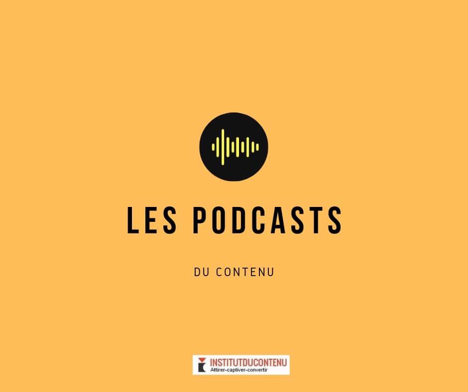Institut du contenu : les podcasts - 3 : choisir la première phrase